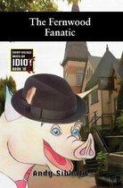 The Fernwood Fanatic