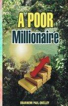 A Poor Millionaire