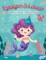 Mermaid Coloring Book for Adults, Teens, and Kids