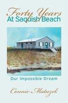 Forty Years At Saquish Beach