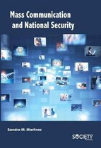 Mass Communication and National Security