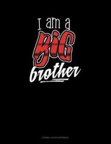 I Am A Big Brother: Cornell Notes Notebook