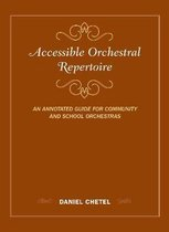 Accessible Orchestral Repertoire