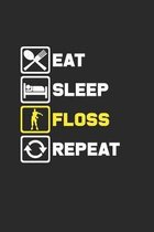 Eat sleep floss repeat: 6x9 Dancing - grid - squared paper - notebook - notes