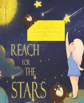 Reach For The Stars: Wide Ruled Composition Notebook