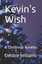 Kevin's Wish: A Christmas Novella