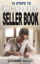 10 Steps To Writing A Best Seller Book