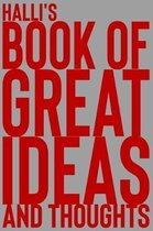 Halli's Book of Great Ideas and Thoughts