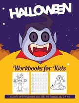 Halloween Workbooks for Kids: Activity Game For Learning Boys, Girls and Toddlers Ages 2-4, 4-8