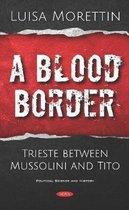 A Blood Border