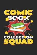 Comic book collection squad: 6x9 Collecting - grid - squared paper - notebook - notes