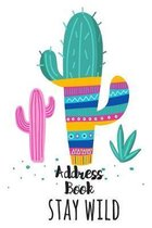 Stay Wild Address Book