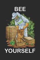 Bee Yourself: Imker Imkerei Honig Bienen Pollen Lustig Geschenk Notizbuch