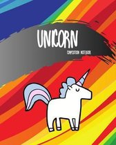 Unicorn Composition Notebook: Rainbow Color Cover 8x10 '' 100 Pages Wide Ruled Paper, Elementary School Supplies Student & Teacher