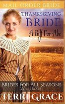 Thanksgiving Bride: A Gift For Abe