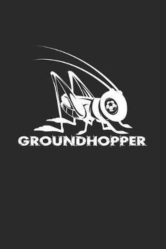 Groundhopper: 6x9 Groundhopping - grid - squared paper - notebook - notes