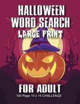 Halloween Word Search For Adult: Large Print Word Search Book For Adults Find Puzzles with Pictures And Answer Keys Spooky Halloween Activity Book