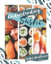 Understanding Sushi