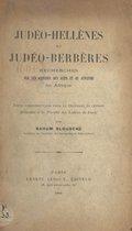 Judéo-Hellènes et Judéo-Berbères