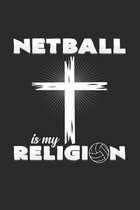 Netball is my religion: 6x9 Netball - grid - squared paper - notebook - notes