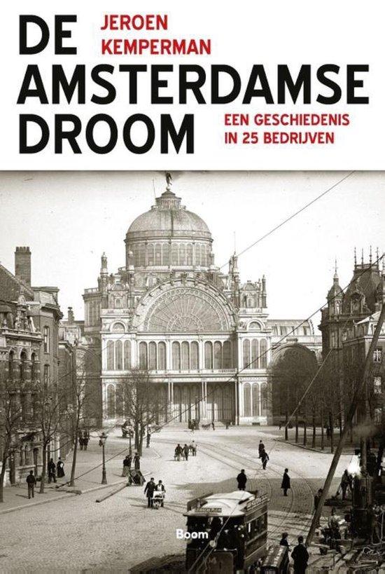 Boek cover De Amsterdamse Droom van Jeroen Kemperman (Paperback)