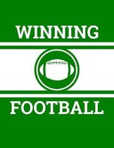 Winning Football: 100 Page Football Coach Notebook with Field Diagrams for Drawing Up Plays, Creating Drills, and Scouting