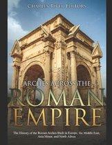 Arches across the Roman Empire