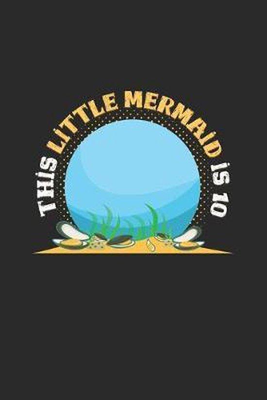 This little mermaid is 10: 6x9 Mermaids - dotgrid - dot grid paper - notebook - notes
