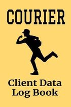 Courier Client Data Log Book: 6 x 9 Professional Delivery Messenger Client Tracking Address & Appointment Book with A to Z Alphabetic Tabs to Record
