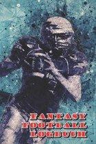 Fantasy Football Logbuch: Organizer f�r deine Fantasy Football Mannschaft