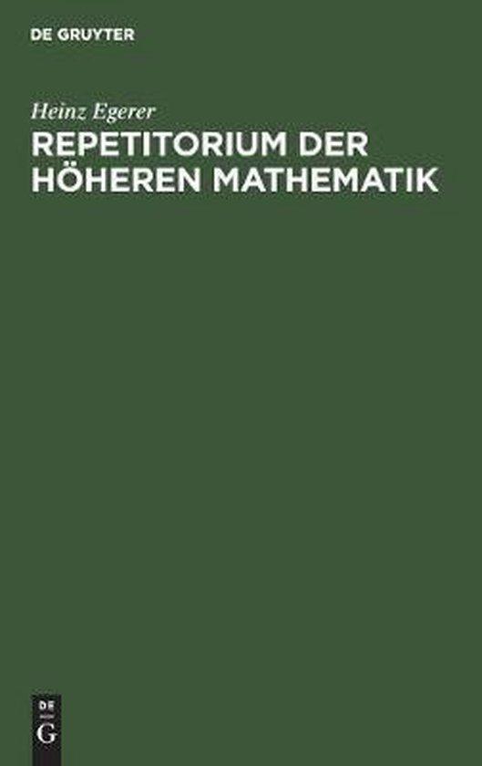 Repetitorium der hoeheren Mathematik