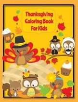 Thanksgiving Coloring Book For Kids: Fall Harvest Thanksgiving Coloring Book For Kids With Fun Easy Designs