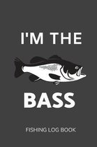 I'm The Bass
