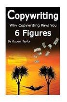 Copywriting: Why Copywriting Pays 6 Figures
