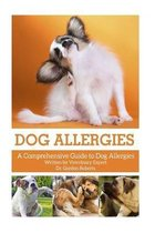 Dog Allergies: A Comprehensive Guide to Dog Allergies