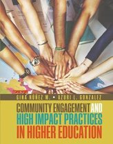 Community Engagement and High Impact Practices in Higher Education