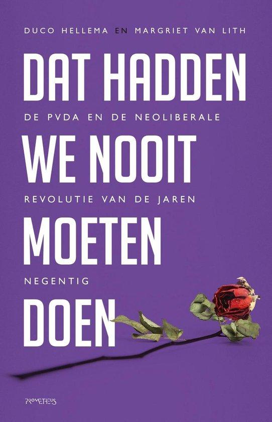 Boek cover Dat hadden we nooit moeten doen van Duco Hellema (Onbekend)