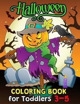 Halloween Coloring Book for Toddlers 3-5: Halloween Designs Including Witches, Ghosts, Pumpkins, Haunted Houses, and More for Kids boy and girl