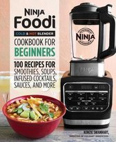 Ninja Foodi Cold & Hot Blender Cookbook for Beginners