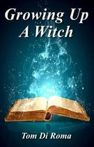Growing Up A Witch