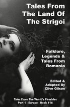 Tales From The Land Of The Strigoi