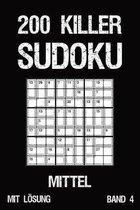 200 Killer Sudoku Mittel Mit L�sung Band 4: Anspruchsvolle Summen-Sudoku Puzzle, R�tselheft f�r Profis, 2 R�stel pro Seite