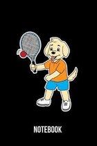 Notebook: A5 Notizbuch f�r Herrchen und Frauchen, die Hunde, Racquetball und Squash lieben