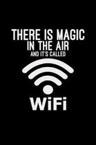 There is magic in the air WiFi