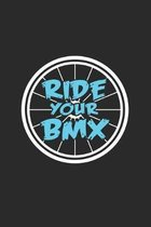 Ride your bmx: 6x9 BMX - dotgrid - dot grid paper - notebook - notes