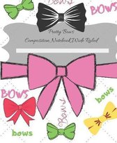 Pretty Bows - Composition Notebook Wide Ruled