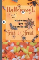 Halloween!: Halloween gift notebook