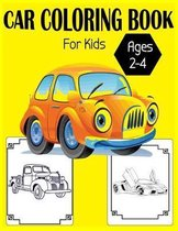 Car Coloring Book For Kids Ages 2-4
