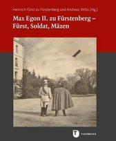 Max Egon II. Zu Furstenberg - Furst, Soldat, Mazen