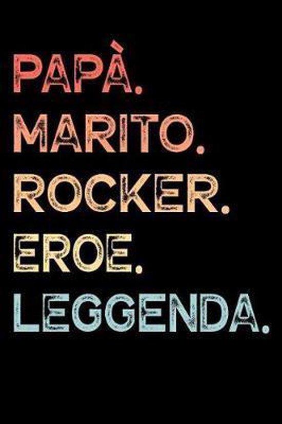 Pap�. Marito. Rocker. Eroe. Leggenda.: Calendario Organizzatore Calendario Settimanale per Pap� Uomini Festa del pap� Compleanno Festa del pap� Festa